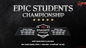 Giải đấu Epic Students Championship lần đầu tiên ra mắt cộng đồng game thủ