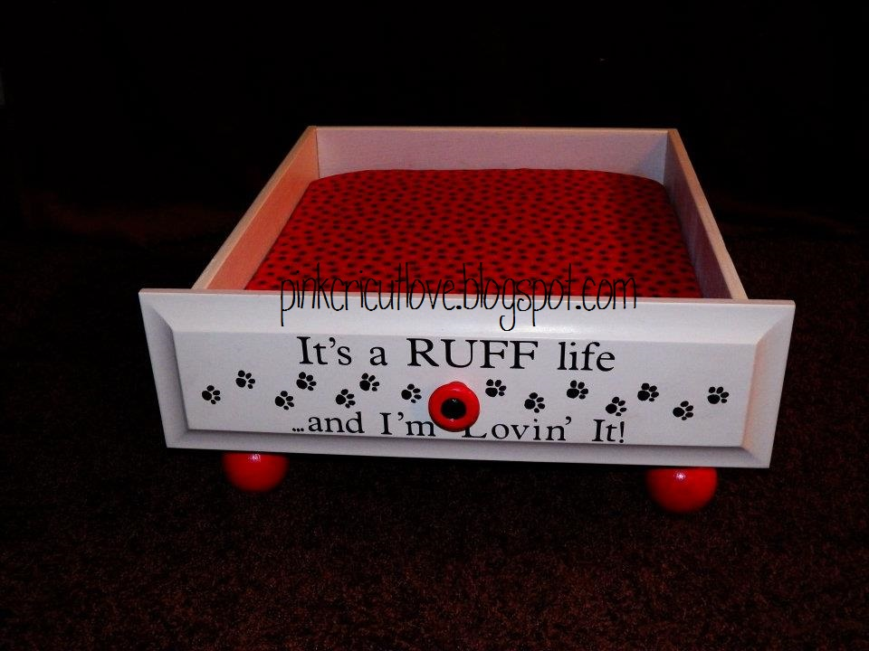 Pink Cricut Love Drawer turned into Dog Bed Its a RUFF life