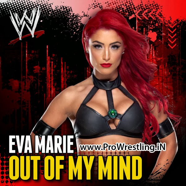 "Music » Download Eva Marie's Official Theme Song ""Out Of My Mind"" By ""CFO$"" Free MP3"