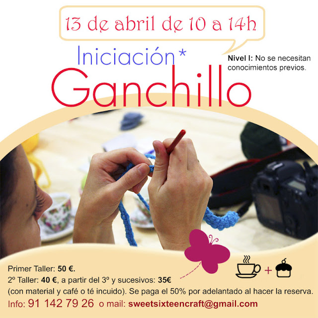 Taller monográfico Iniciación al Ganchillo en Sweet sixteen craft store Madrid