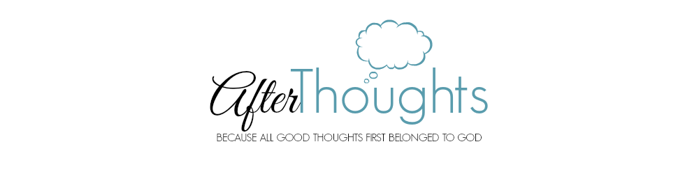 Afterthoughts: A Thoughtful Blog for the Classical, Charlotte Mason Mama