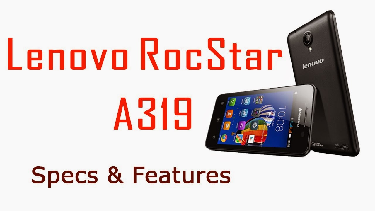 Harga dan Spesifikasi Lenovo Rockstar A319 Terbaru