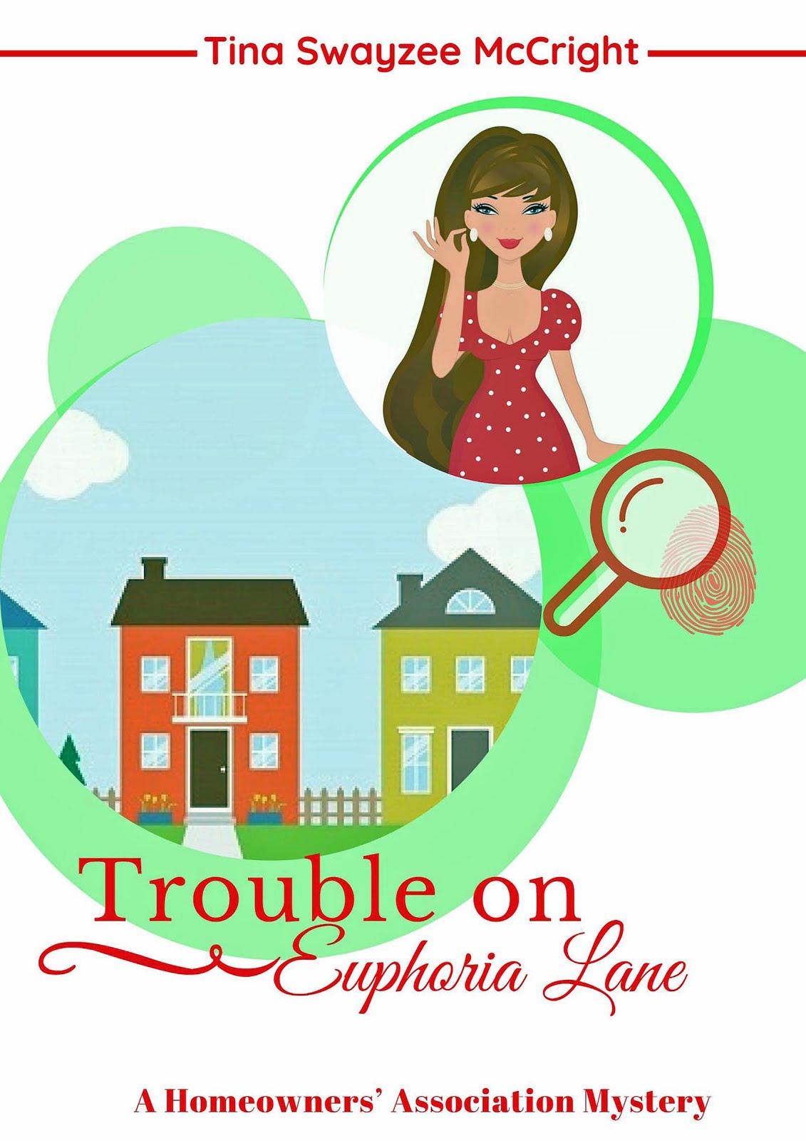 Trouble on Euphoria Lane