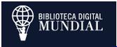 BIBLIOTECA DIGITAL MUNDIAL