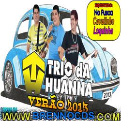 Trio da Huanna   Verão 2013 | músicas