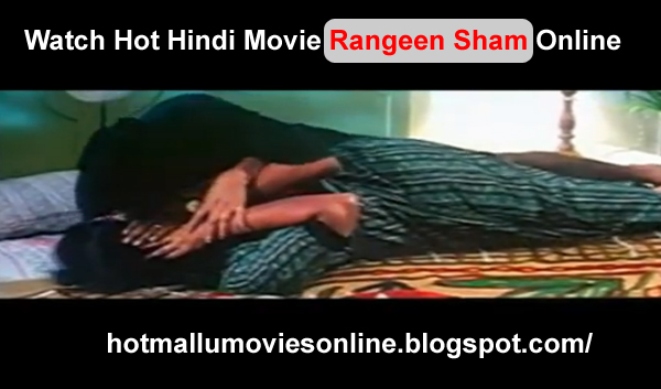 Hot Hindi Movie Rangeen Sham Watch Online