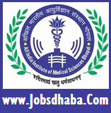 All India Institute of Medical Sciences, Bhopal, AIIMS Bhopal Recruitment, Jobsdhaba, Sarkari Naukri