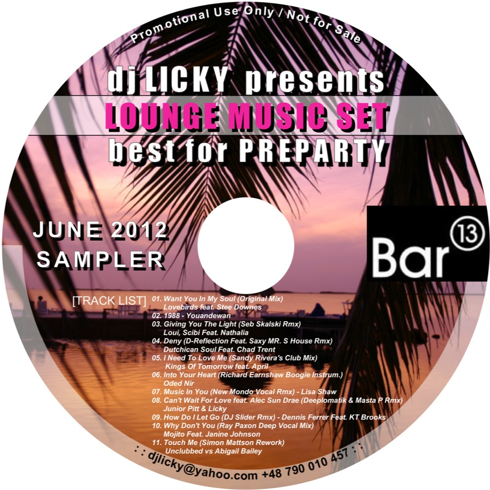 Lounge Music Set by dj Licky [Jun 2012]