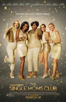 The Single Moms Club (2014) – Hollywood Movie Watch Online