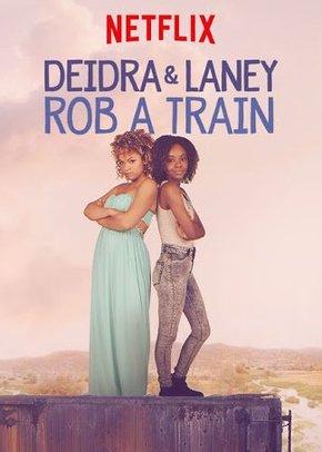 Deidra e Laney Assaltam um Trem Torrent – WEBRip 720p/1080p/4K Dual Áudio (2017)