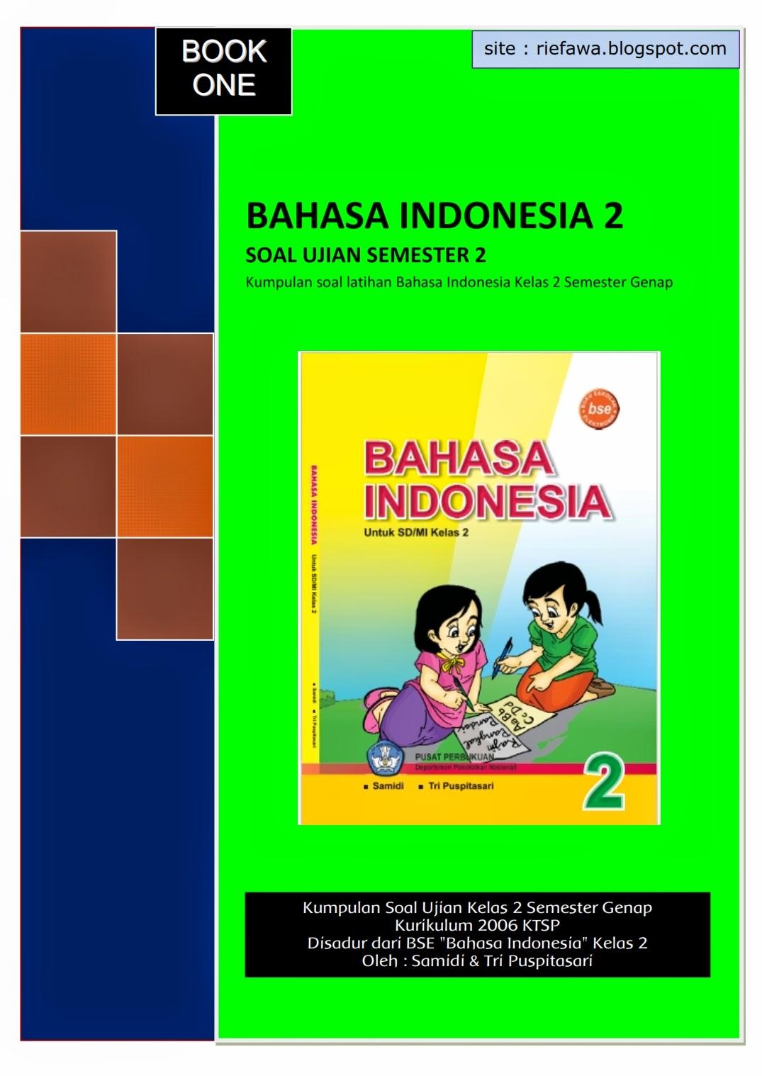 Download Kumpulan Soal Bahasa Indonesia Kelas 2 Semester Genap Book 1 Rief Awa Blog