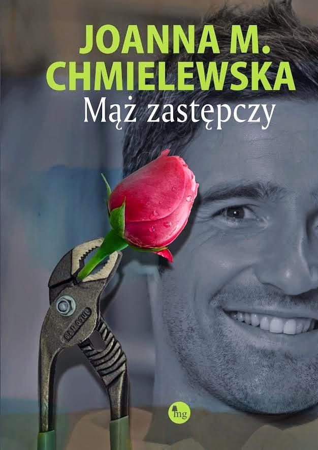 """""""Mąż zastępczy"""" - Joanna M. Chmielewska"""