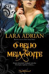 Download Grátis - Livro - O Beijo da Meia-Noite (Lara Adrian)