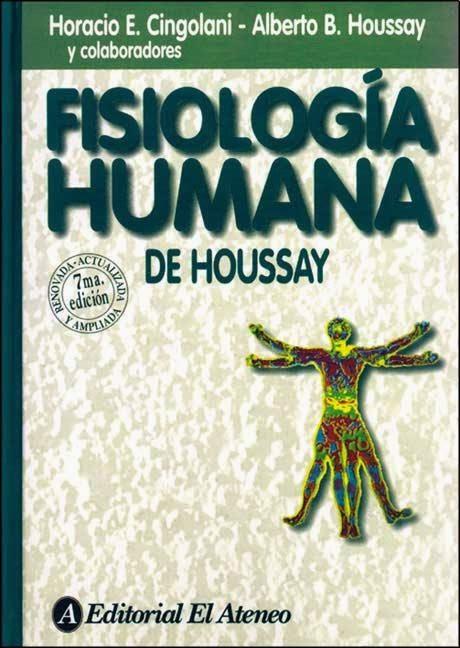 La Botica: Fisiología Humana de Houssay. Cingolani, Houssay y col. 7 ...