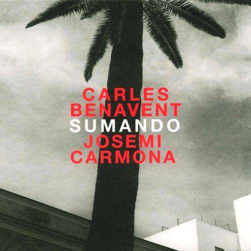 Sumando Carles Benavent, Josemi Carmona
