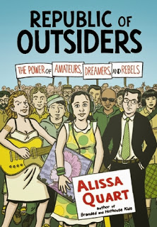 Republic of Outsiders book cover. Alissa Quart