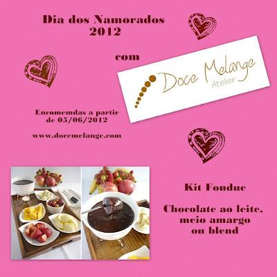 Sugestão de presente para o Dia dos Namorados 2012: Kit Fondue do Atelier Doce Melange