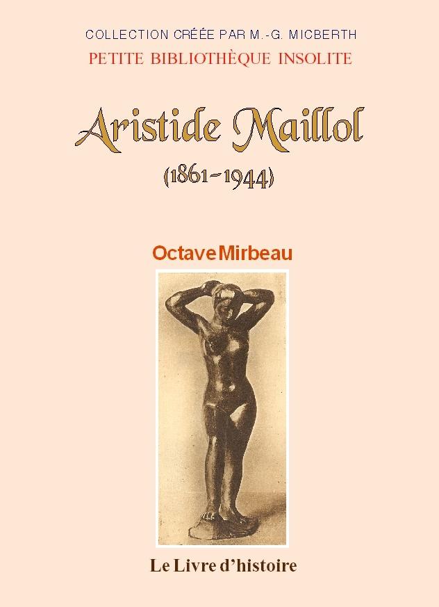 """""""Aristide Maillol"""", décembre 2017"""