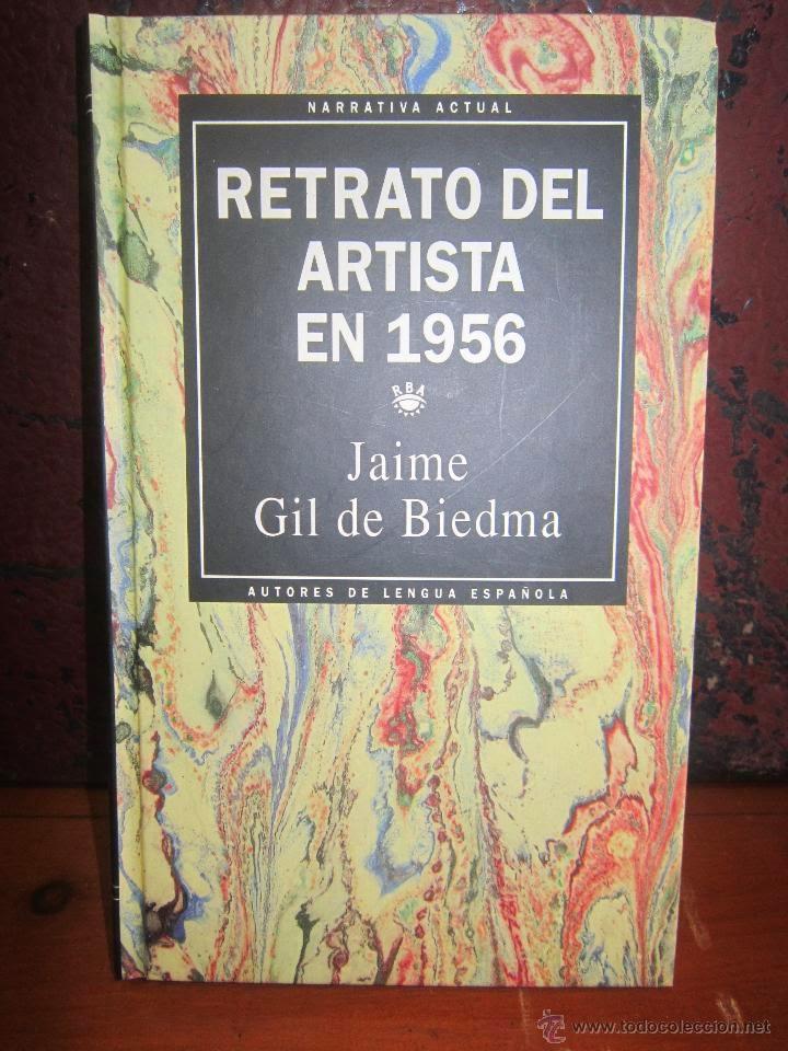 """retrato del artista en 1956"" - J. Gil de Biedma."