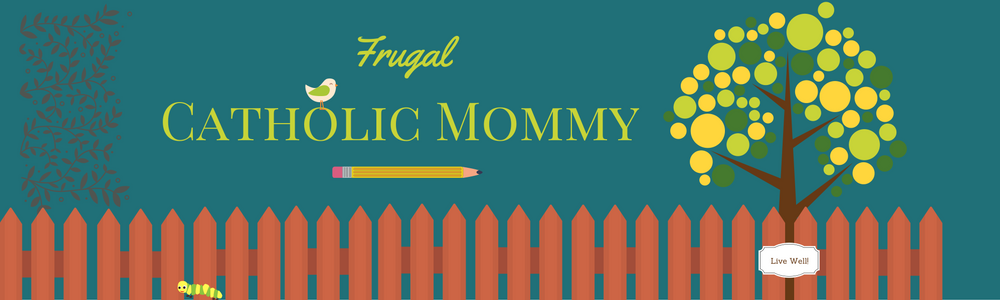 Frugal Catholic Mommy