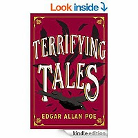 The Terrifying Tales by Edgar Allan Poe by Edgar Allan Poe