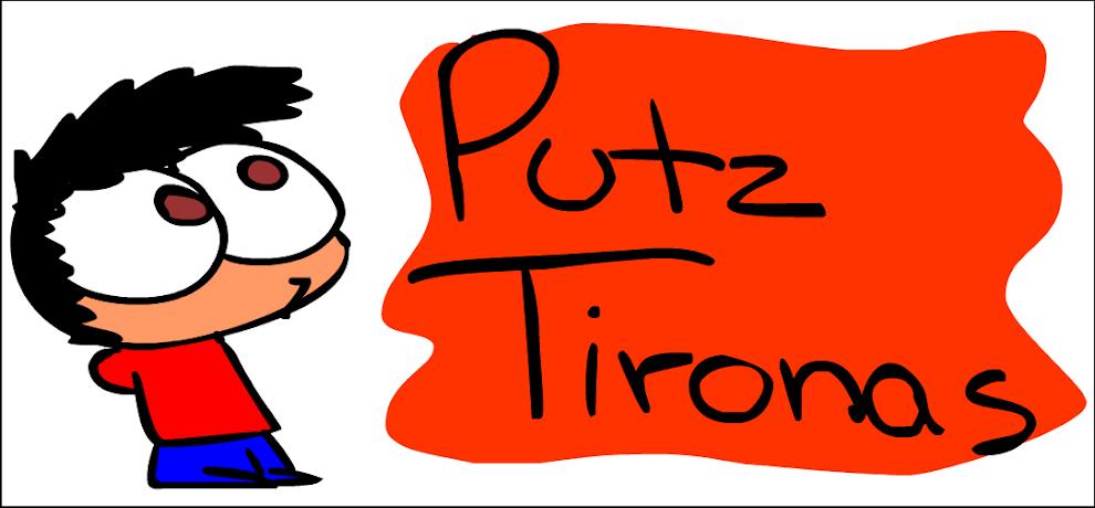 Putz Tironas