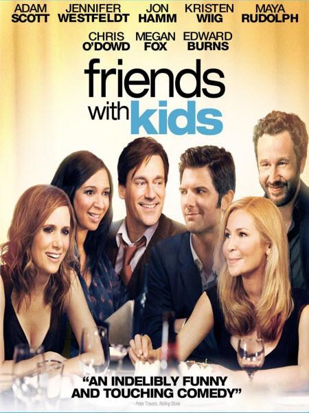 Bạn Thân Với Những Đứa Trẻ - Friends With Kids