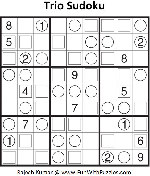 Trio Sudoku (Fun With Sudoku #71)