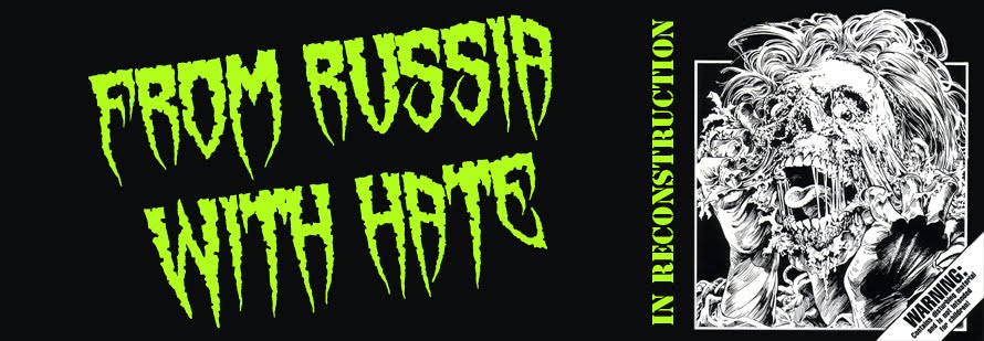 From Russia With Hate