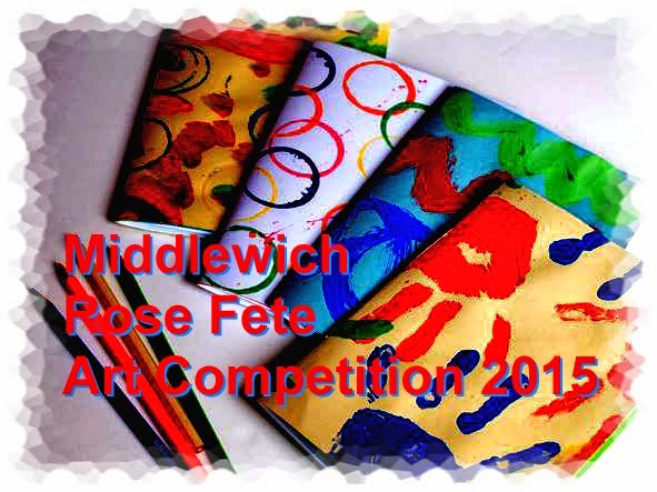 MIDDLEWICH ROSE FETE ART COMPETITION
