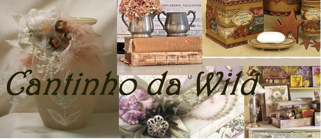 CANTINHO  DA  WILD ....