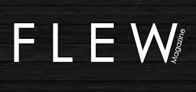 F.L.E.W Magazine