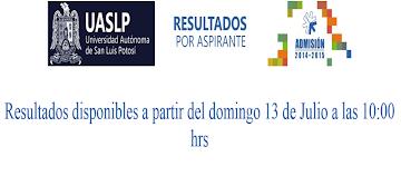 Resultados exámen de admisión UASLP 2014-2015
