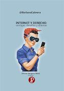 """[Libro. 2018] """"INTERNET Y DERECHO: ventajas, desafíos y dilemas"""""""