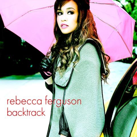 Rebecca Ferguson Backtrack