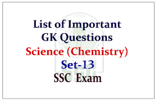 List of Important GK Questions from Science (Chemistry) for SSC CGL Exam