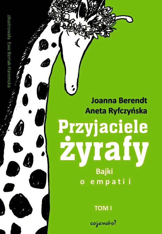 Nowe wydanie książki Przyjaciele Żyrafy już 6 grudnia 2018 r.