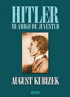 Hitler, mi amigo de juventud - Kubizek