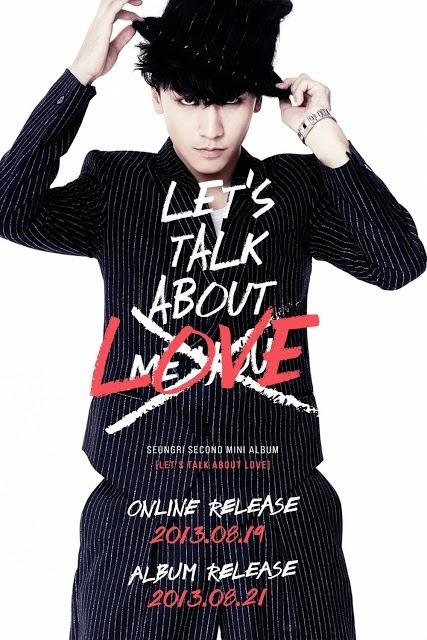 Big Bang's Seungri , G-Dragon , GG Be , Gotta Talk to U , Han Sa Min , Jennie Kim , Let's talk About Love , Naver Music , Seungri's 2nd mini album , Taeyang