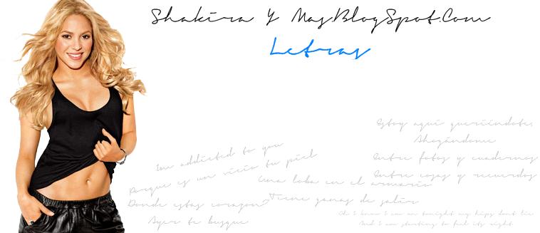 Shakira Y Mas | Letras