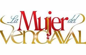 Ver Online La Mujer del Vendaval Capitulo 1 Lunes 12 de Noviembre del 2012 (La Mujer del Vendaval telenovela tvseria)