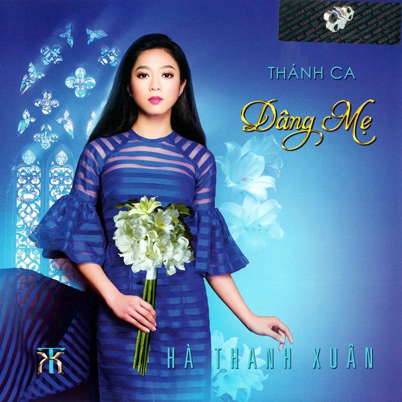 AsiaCDCS062 - Hà Thanh Xuân - Thánh Ca Dâng Mẹ (NRG)