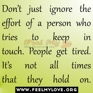 Don't just ignore the effort of a person