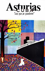 """Asturias-Cuba """"los que se quedaron"""""""