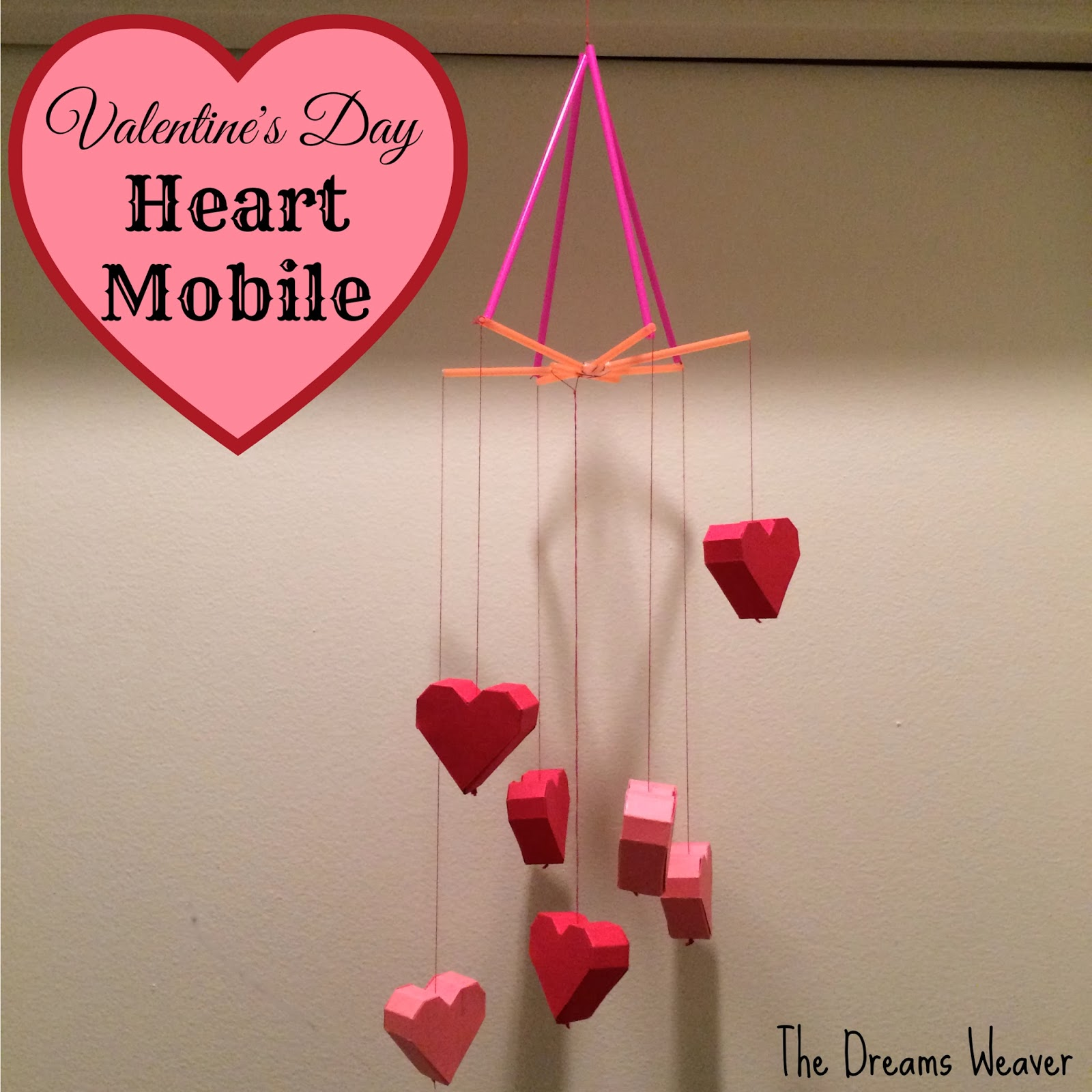 Valentine's Day Heart Mobile~ The Dreams Weaver