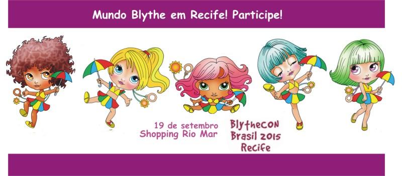 Blythecon Brasil Recife 2015