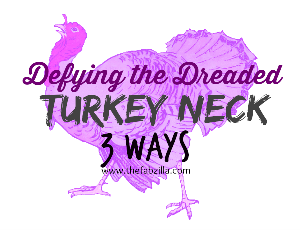 how to prevent turkey neck, what is turkey neck