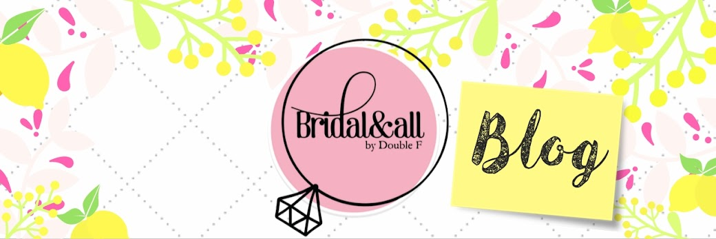 Bridal and all by Double F