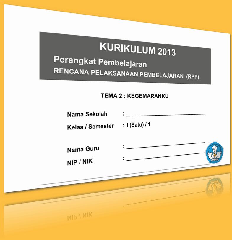 RPP KURIKULUM 2013 SD KELAS 1 SEMESTER 1 TEMA KEGEMARANKU LENGKAP PER SUBTEMA UPDATE 2016 EDIT (170 HALAMAN)
