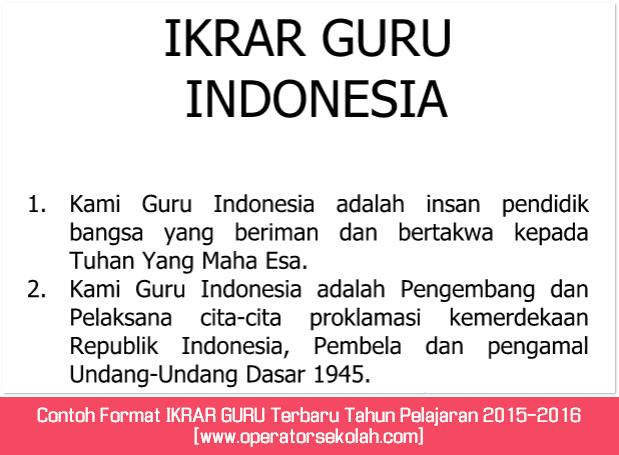Contoh Format IKRAR GURU Terbaru Tahun Pelajaran 2015-2016 [www.operatorsekolah.com]